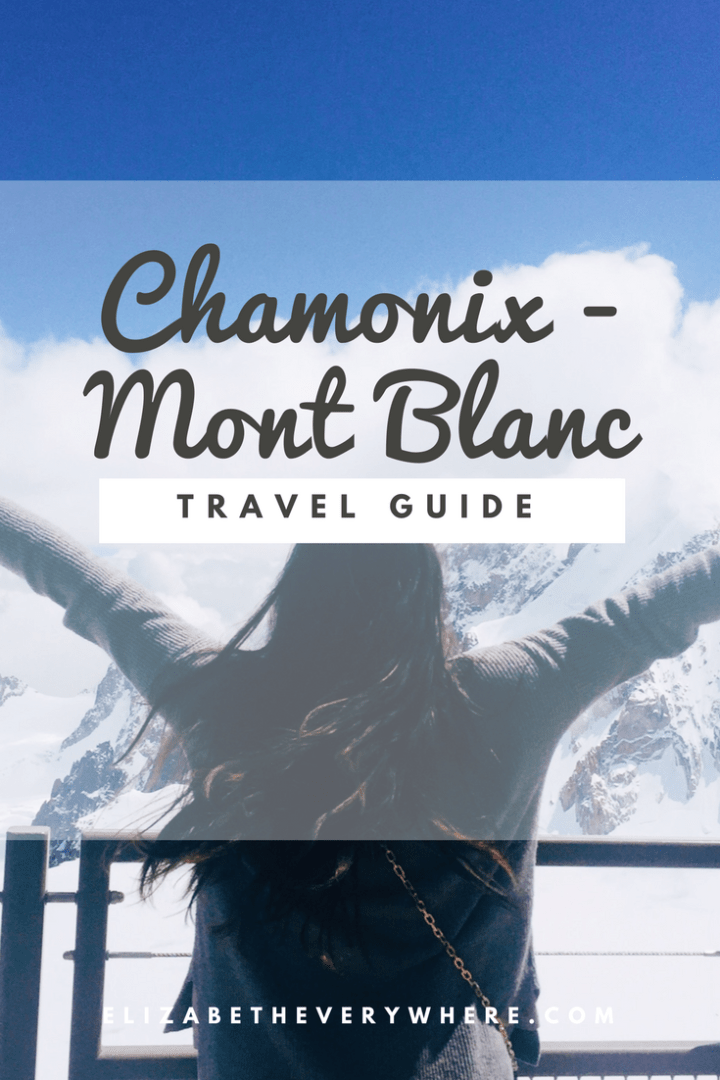 Things to do in Chamonix Mont Blanc, France