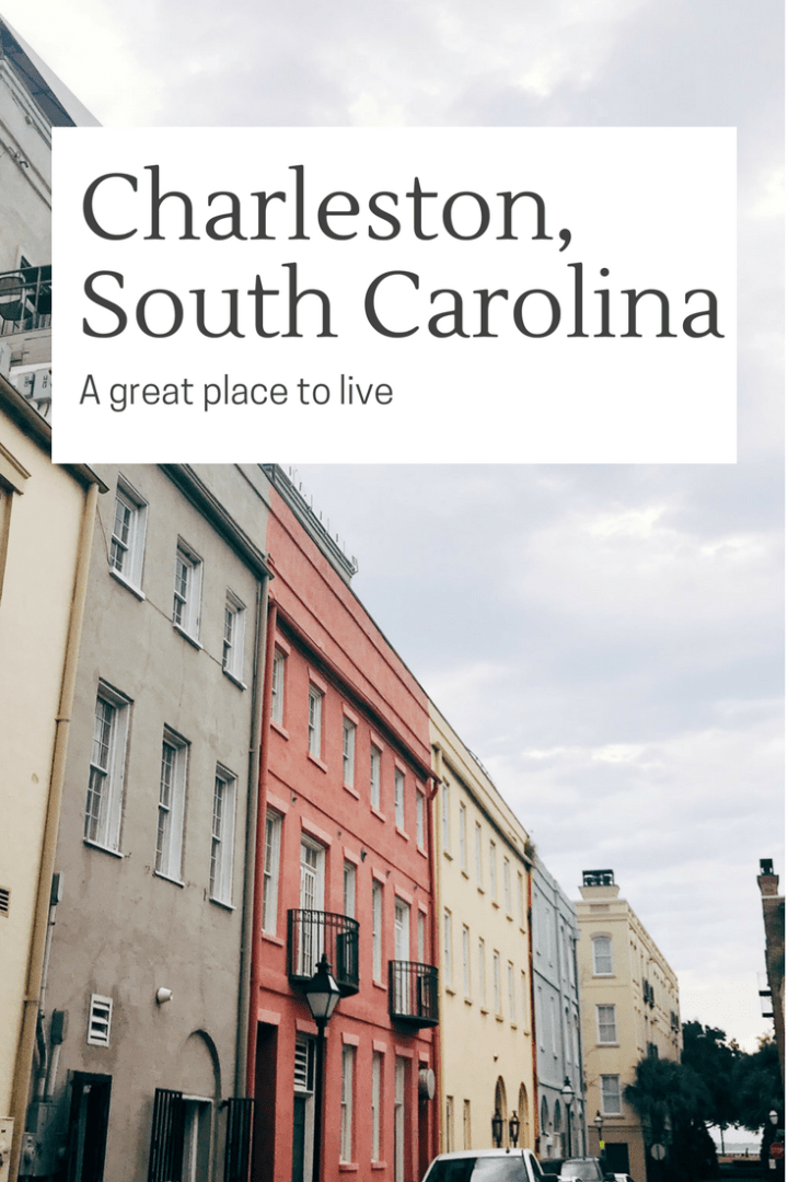 Charleston, SC – A great place to live