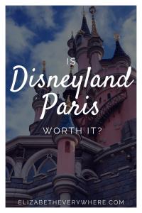 Is Disneyland Paris Worth it?
