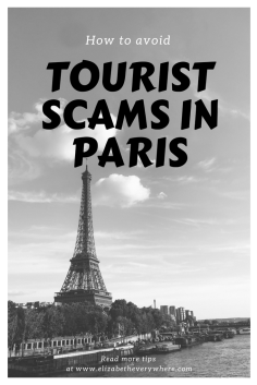How to Avoid Tourist Scams in Paris- You Need to Know These Tips Before You Go!