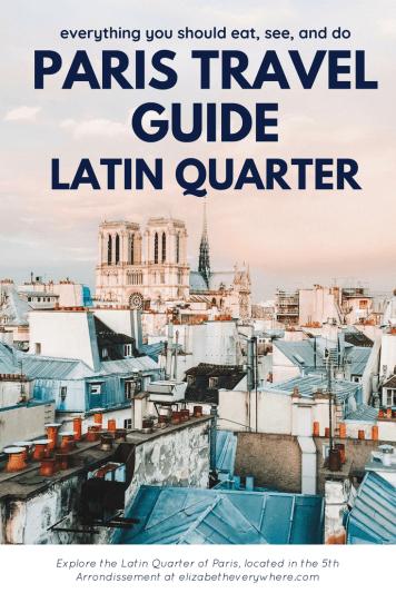 Paris Guide 5th Arrondissement Latin Quarter