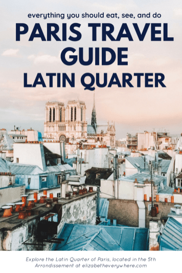 Paris Guide 5th Arrondissement Latin Quarter