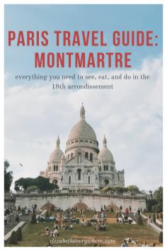 Montmatre Paris Guide- 18th Arrondissement
