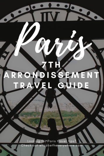 Guide to the 7th Arrondissement of Paris
