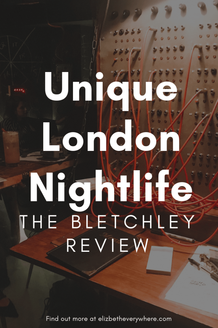 London Nightlife Guide: The Bletchley London