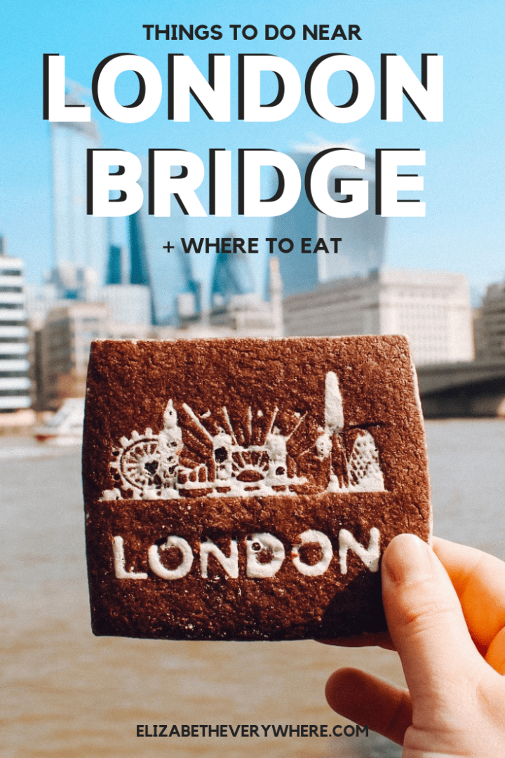 Exploring London Bridge + Restaurants Near London Bridge Station