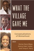 book cover for What the Village Gave Me