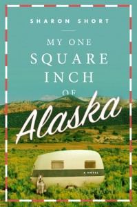My One Square Inch Alaska book cover