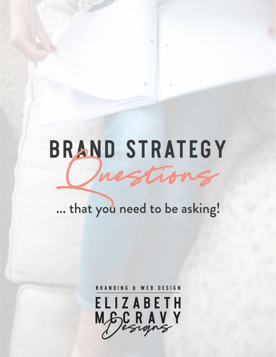 Brand Strategy Questions - Elizabeth McCravy-01