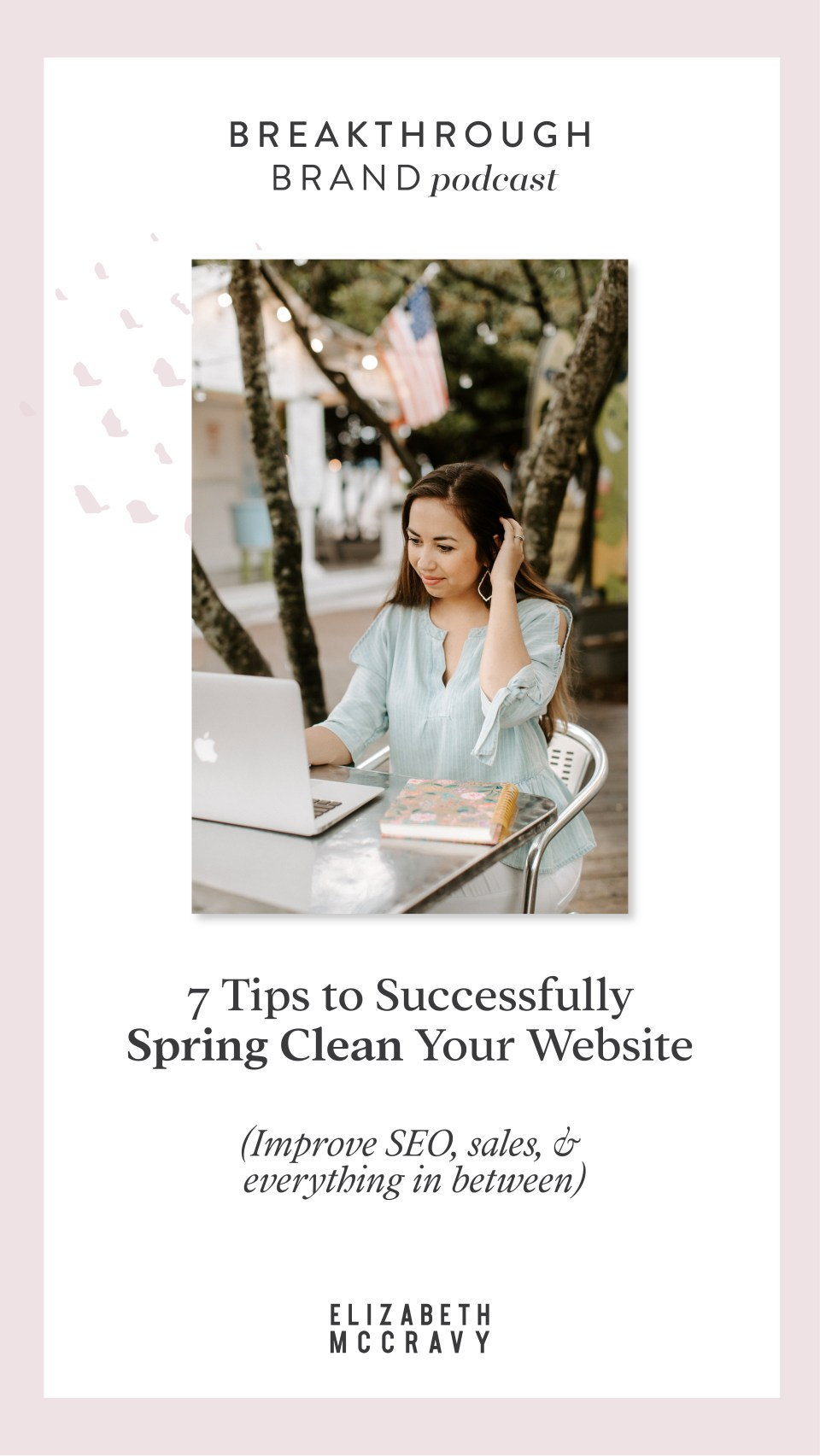 7 ways to spring clean your website: website spring cleaning checklist for online business owners - Improve SEO, sales, usability, functionality, and so much more!