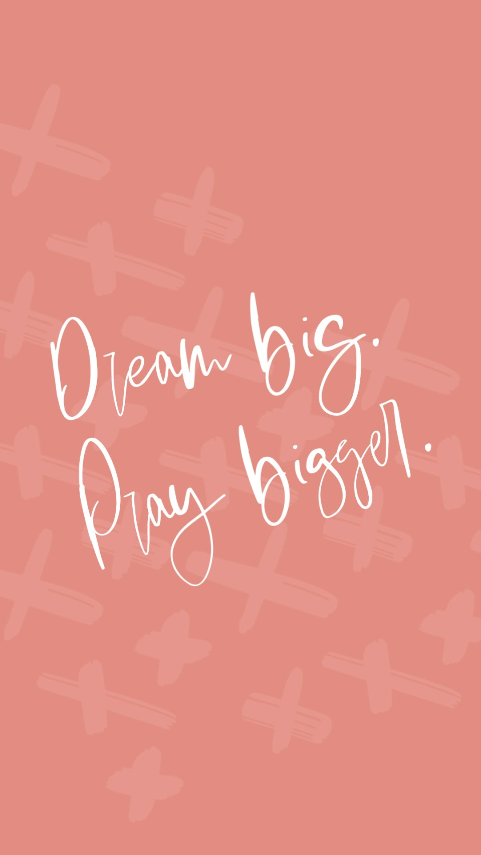 Dream Big, Pray Bigger Lockscreen - How to Find First Clients in Your Business!