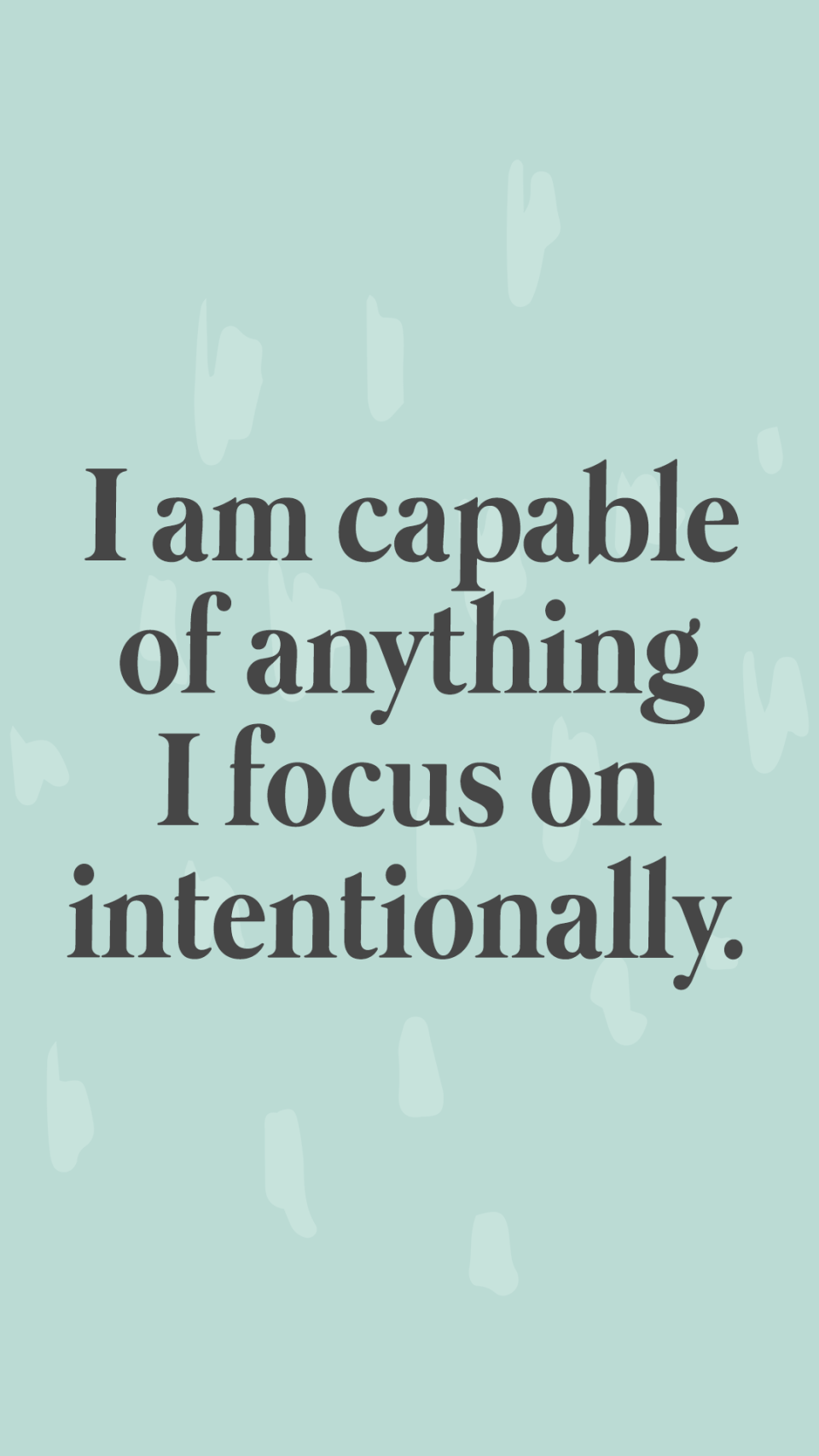 """""""I am capable of anything I focus on intentionally."""" Affirmations Lock Screen and Journal Prompts"""