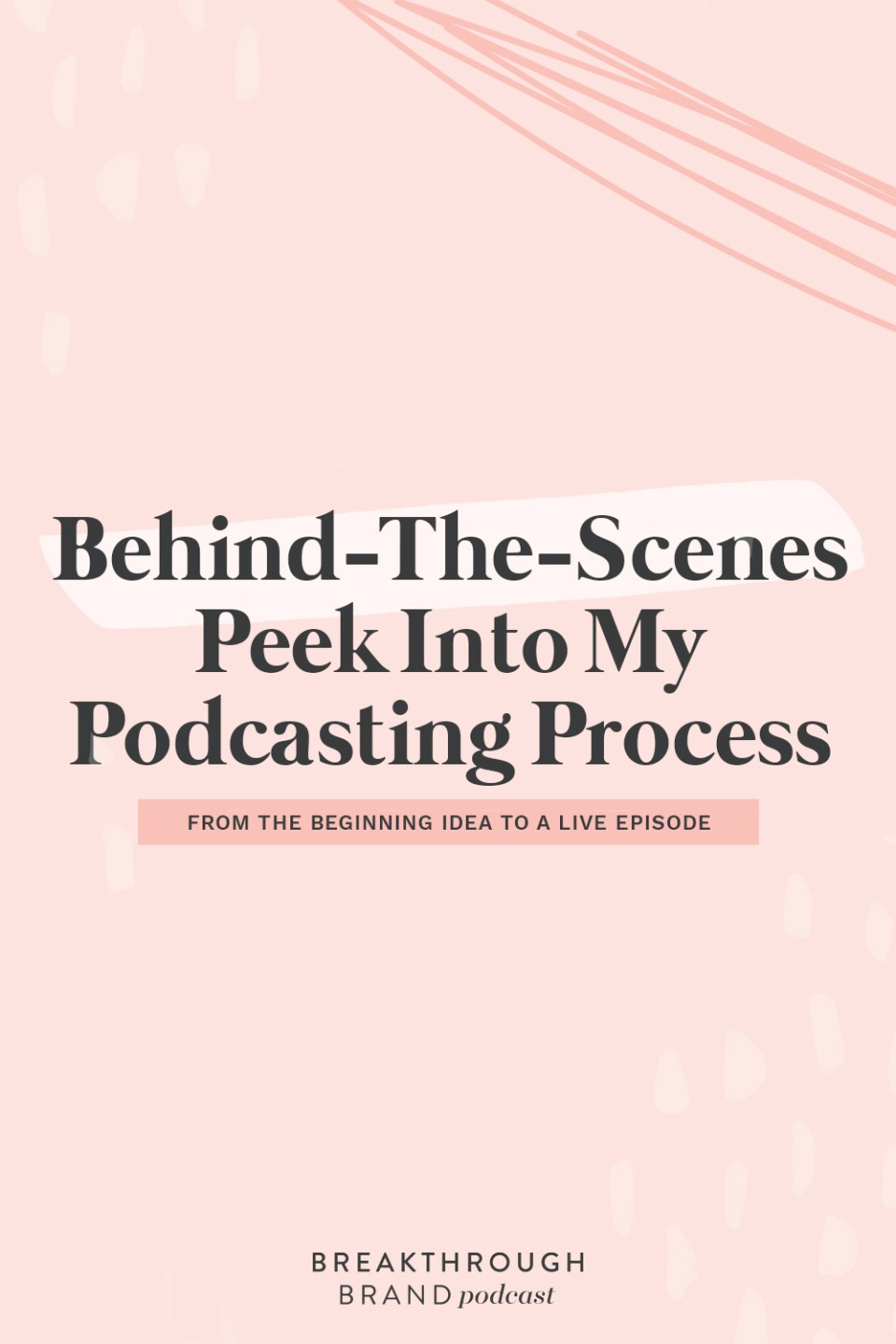 Take a look behind-the-scenes into my podcasing process on The Breakthrough Brand Podcast.