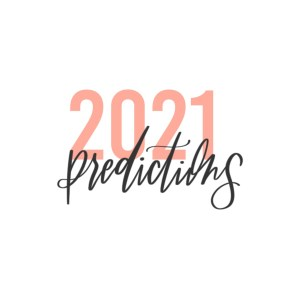 Hear Elizabeth McCravy's top marketing predictions for 2021 on the Breakthrough Brand Podcast.