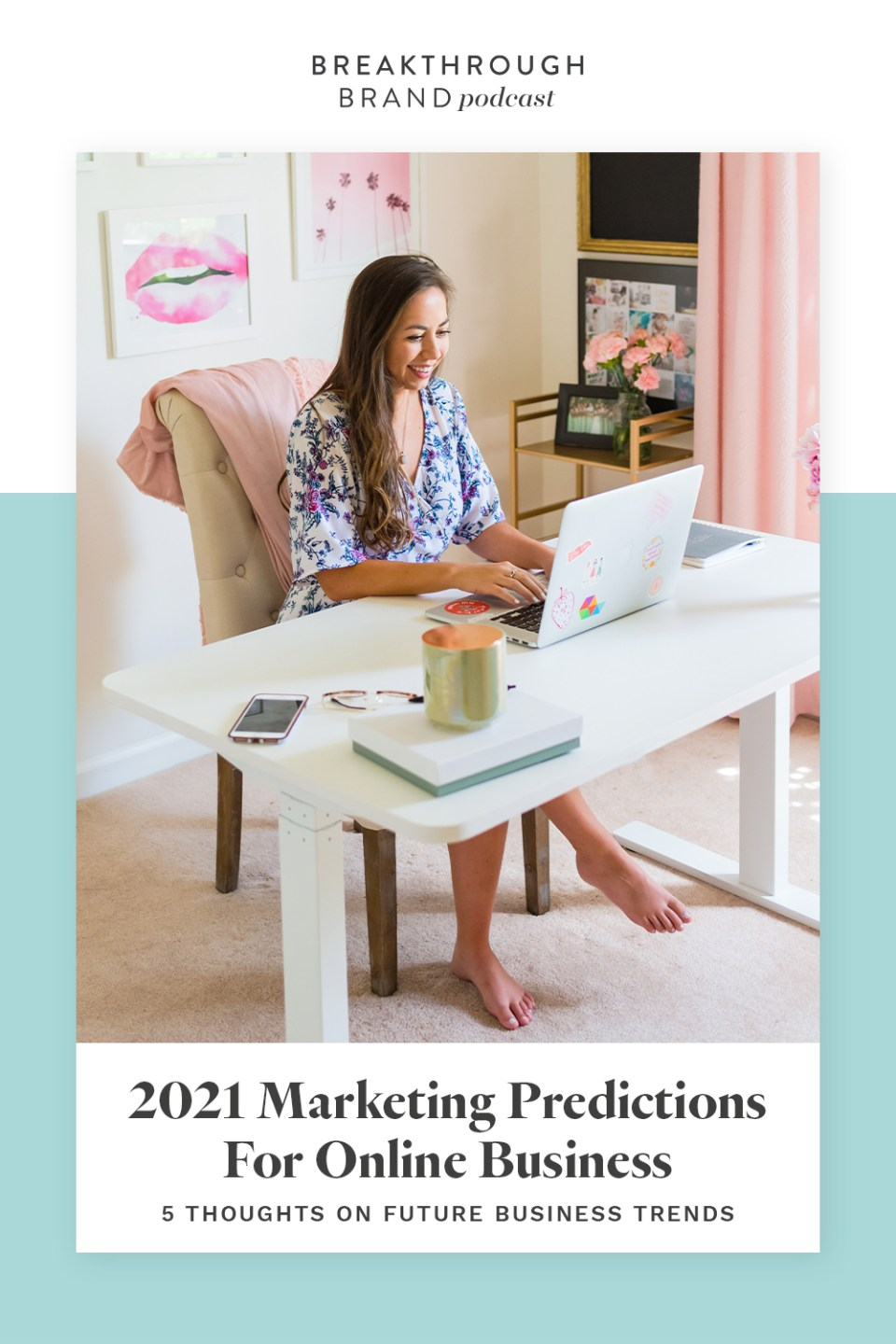 Listen to Elizabeth McCravy's predictions for online business and marketing in 2021 on the Breakthrough Brand Podcast.