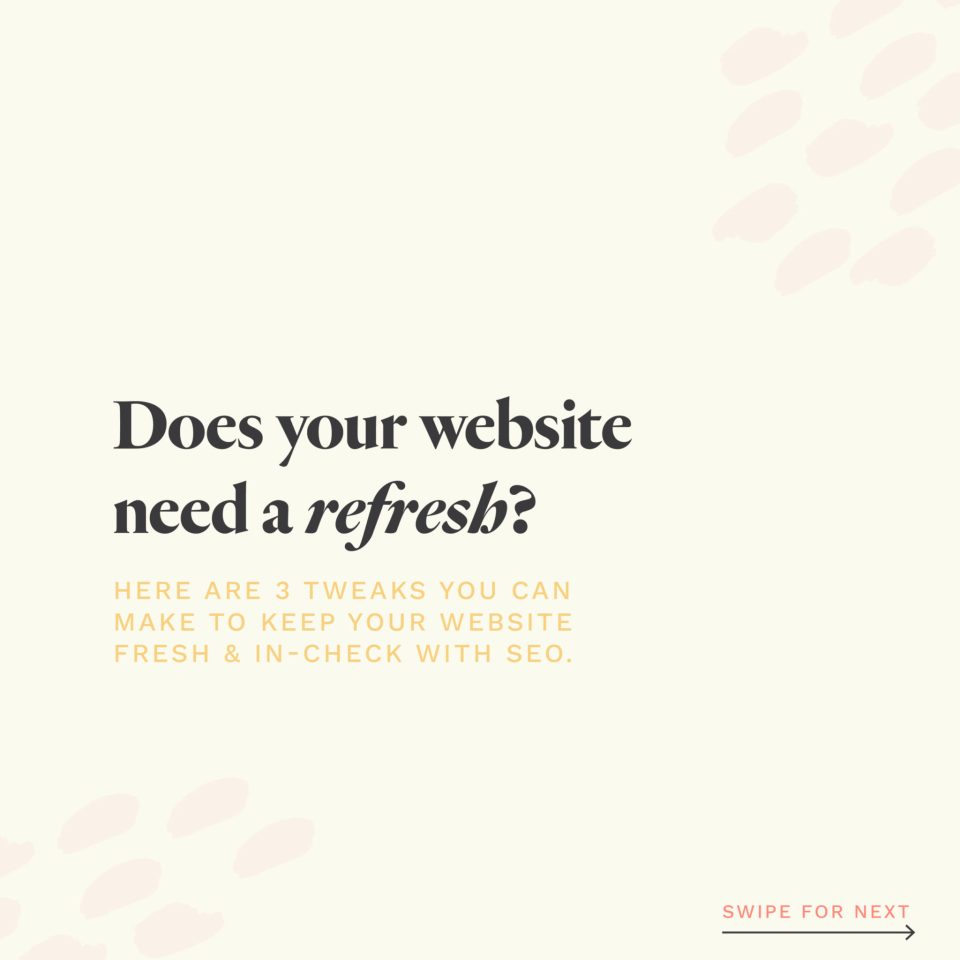 Does your website need a refresh for the New Year? Here are some quick tips for keeping your website up to date.