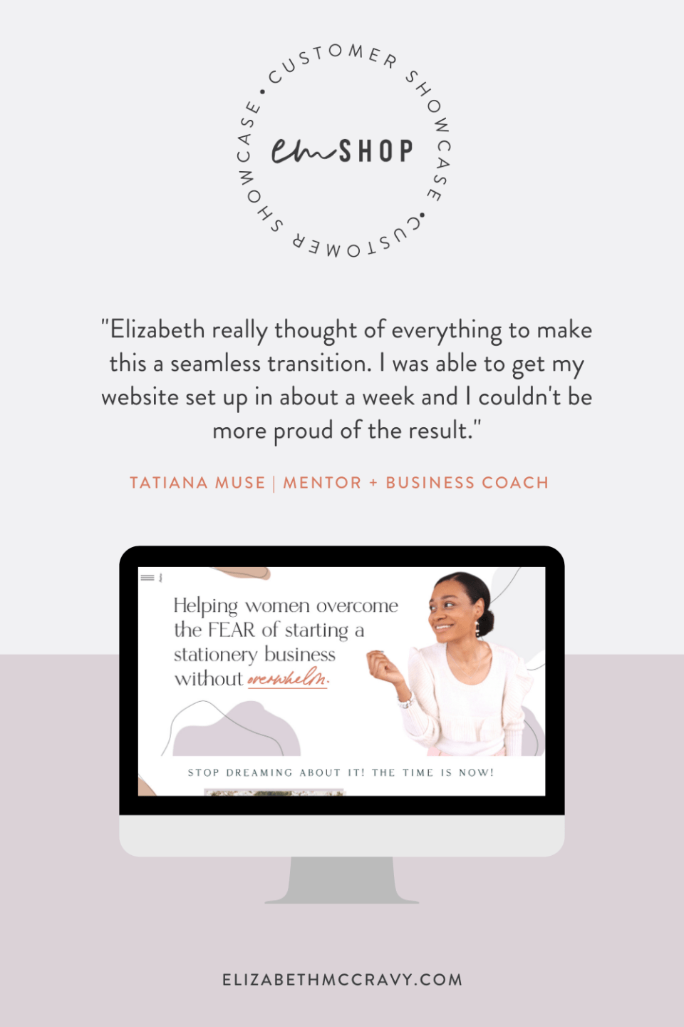"""""""Elizabeth really thought of everything to make this a seamless transition! I was able to get my website up in about a week and couldn't be more proud of the result."""" -Tatiana Muse"""