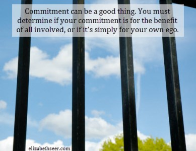Commitment to Others or the Ego?