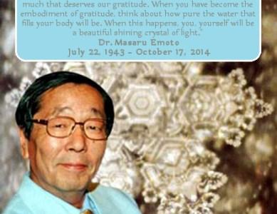 Dr. Masaru Emoto Has Ascended