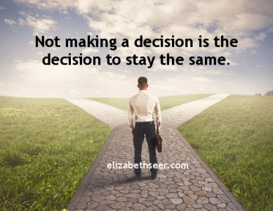 Decide or Stay the Same