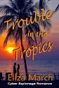 Trouble in the Tropics2 large
