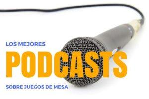 Podcasts sobre juegos de mesa