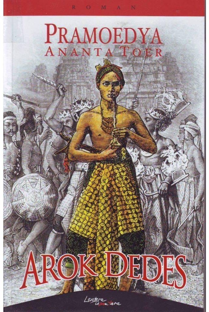 Membaca Pramoedya Menulis Arok Dedes