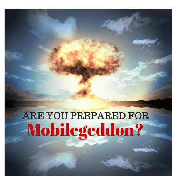Are you prepared for Mobilegeddon?