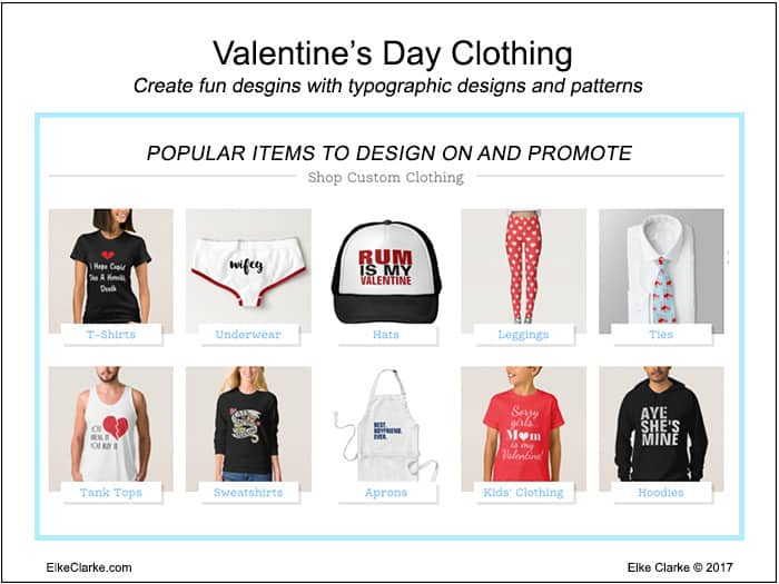 Valentine's Day Clothing Products You Can Sell Zazzle and Promote to Make Money Online
