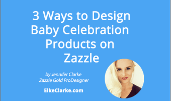 3 Ways To Design Baby Celebration Products on Zazzle