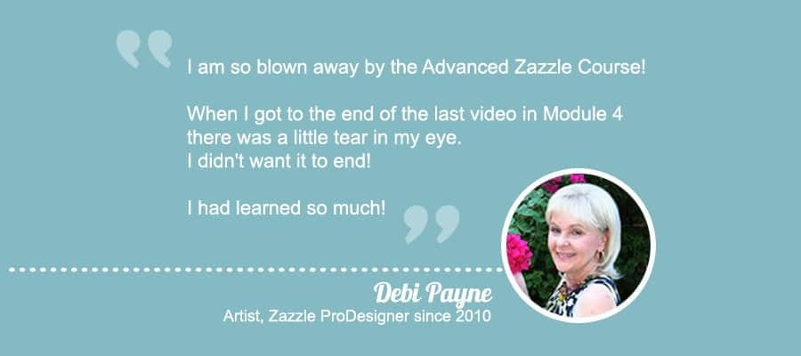 Customer feedback for Advanced Zazzle Course The 30 Day Profit Plan with Elke Clarke
