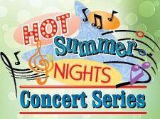 Hot Summer Nights Concert Series