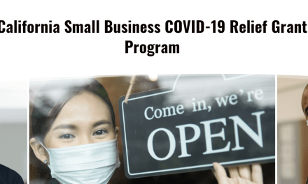 $500 Million California Small Business COVID-19 Relief Grant Program Opens Today