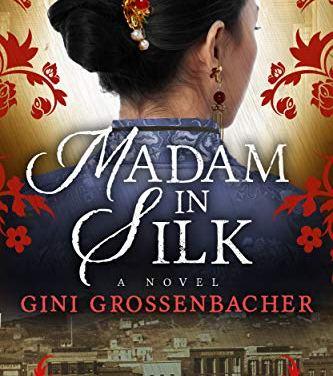 EGT Reads Madam In Silk By Gini Grossenbacher, Elk Grove Novelist