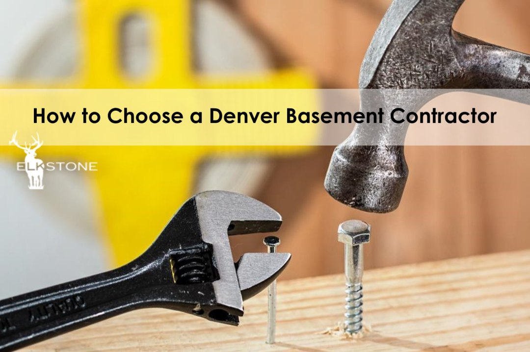How to Choose a Denver Basement Contractor
