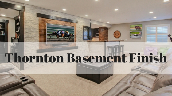 Thornton Basement Finish