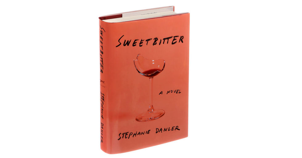 Sweetbitter by Stephanie Danler, $16; barnesandnoble.com