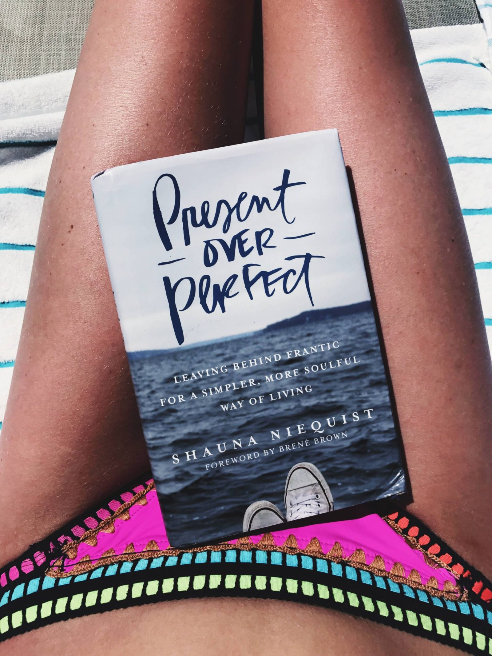Present Over Perfect     Ellabrooks Blog Present Over Perfect