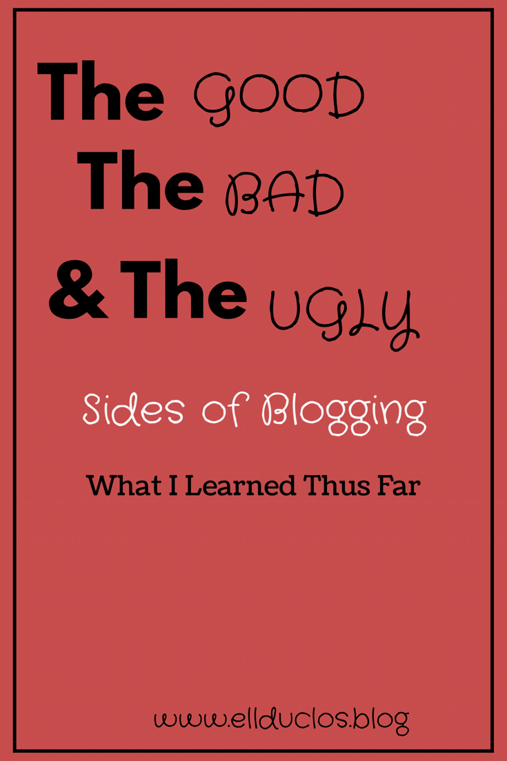 The good the bad and the ugly sides of blogging