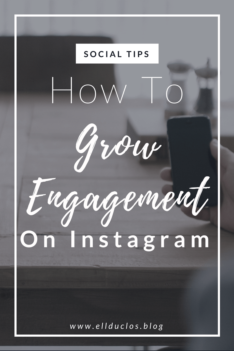 How to Grow Your Engagement On Instagram