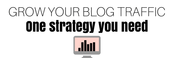 blog traffic strategy that you need to explode your stats