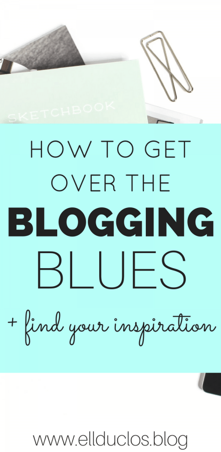 How to get over the blogging blues and find your inspiration and motivation again.