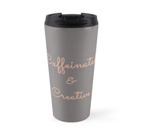 """Caffeinated & Creative"" travel mug"