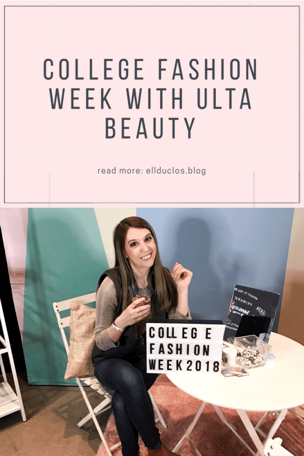 Boston College Fashion Week with Ulta Beauty and Her Campus. My Experience!