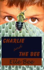 Charlie and the Bee Cover