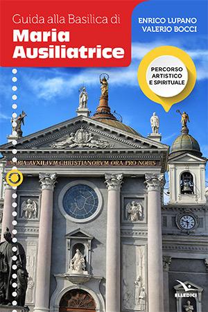 Guida alla Basilica di Maria Ausiliatrice