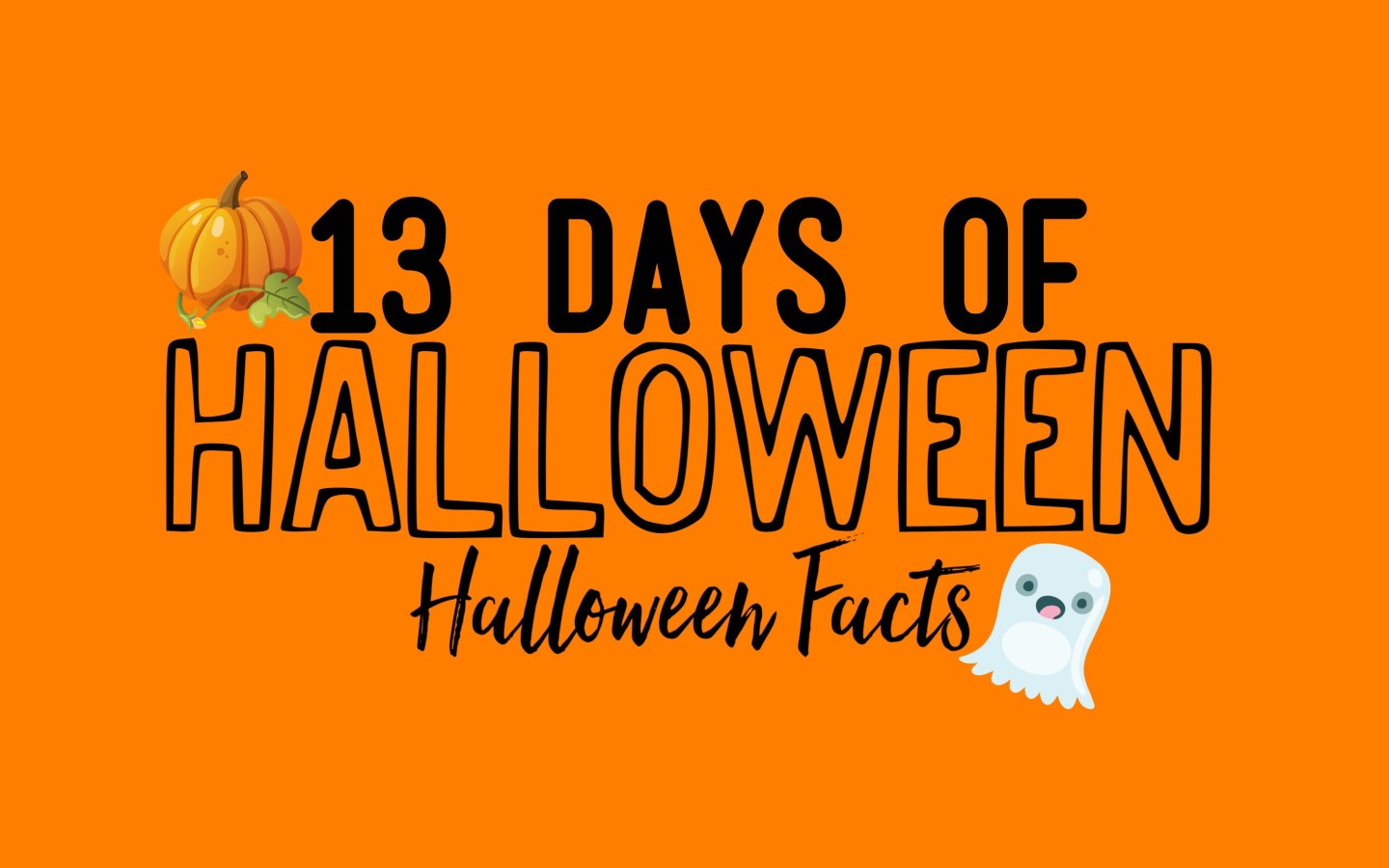 13 Days Of Halloween, Halloween Facts!
