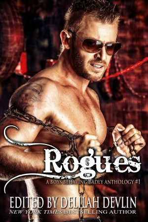 Rogues (A Boys Behaving Badly Anthology Book 1)