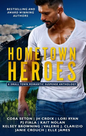 Hometown Heroes:  A Small Town Romantic Suspense Anthology