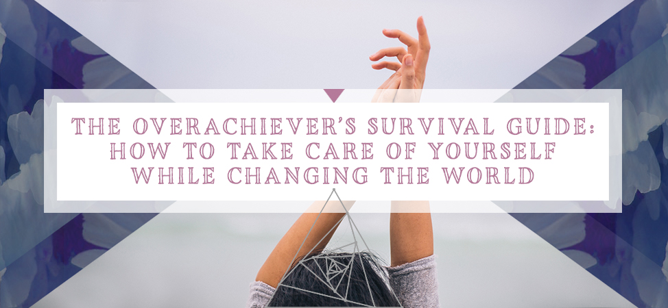 overachievers-survival-guide-selfcare